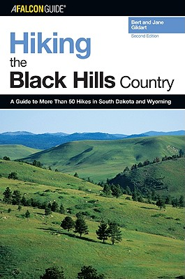 A Falcon Guide Hiking the Black Hills Country By Gildart, Bert/ Gildart, Jane